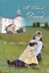 A School For The Dead Book PDF