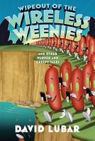 Wipeout of the Wireless Weenies PDF