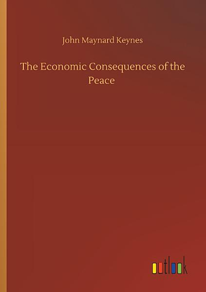 Download The Economic Consequences of the Peace Book