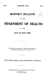 Monthly Bulletin of the Department of Health in the City of New York: Volumes 6-8