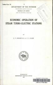 Economic operation of steam turbo-electric stations