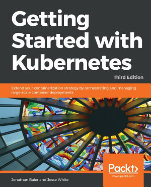 Getting Started with Kubernetes PDF
