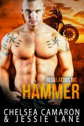 Hammer: Regulators Motorcycle Club