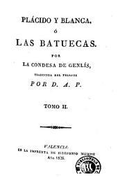 Plácido y Blanca, ó, Las Batuecas, 2