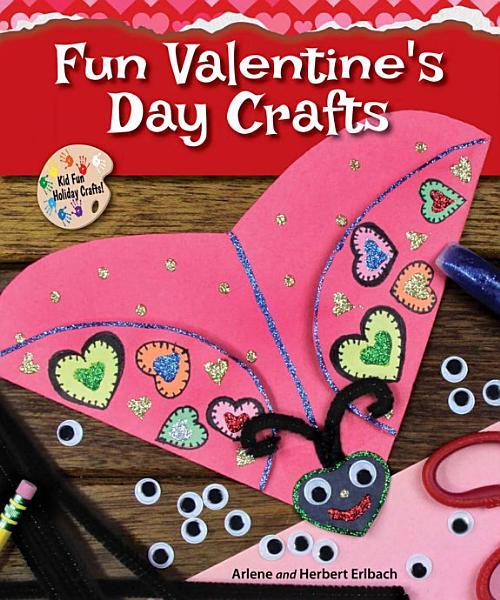 Download Fun Valentine s Day Crafts Book