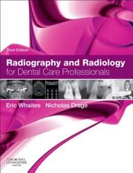 Radiography And Radiology For Dental Care Professionals Book PDF