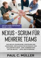 Nexus   Scrum f  r mehrere Teams  Aktualisiert f  r Scrum Guide V  2020  PDF