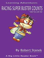 Racing Super Buster Counts and You Can Too. Learn Numbers to 20