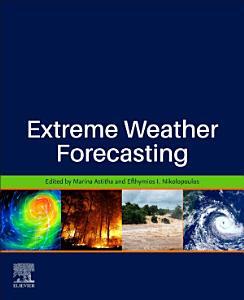 Extreme Weather Forecasting