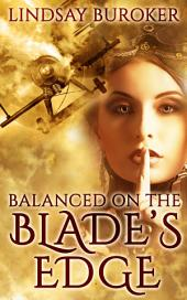 Balanced on the Blade's Edge: Dragon Blood, Book 1