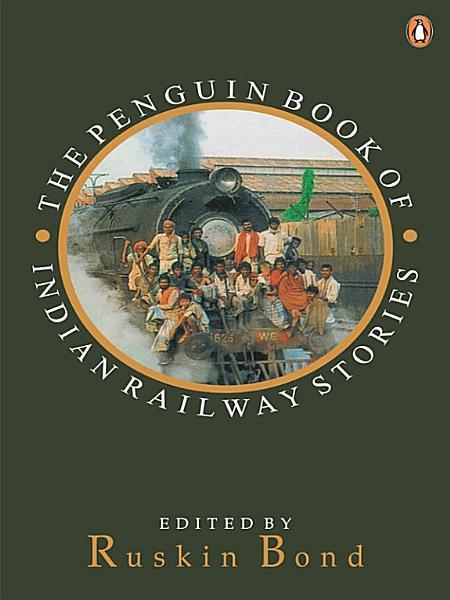 Download Penguin Book Of Indian Railway Stories Book