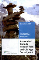Annotated Canada Pension Plan and Old Age Security Act