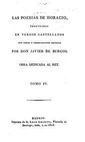 Las poesias: traducidas en versos castellanos con notas y observaciones criticas, Volume 4