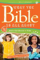 What the Bible Is All About Bible Handbook for Kids PDF