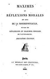 Maximes et réflexions morales: suivies des réflexions et maximes choisies de Vauvenargues
