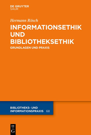 Informationsethik und Bibliotheksethik PDF