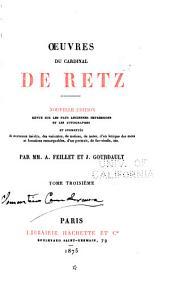 Œuvres du cardinal de Retz: Mémoires, seconde partie (suite et fin) 1872-76