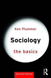 Sociology: The Basics: Edition 2