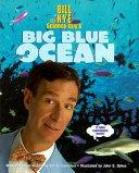 Download Bill Nye the Science Guy s Big Blue Ocean Book