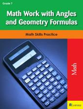 Math Work with Angles and Geometry Formulas: Math Skills Practice