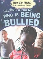 Helping a Friend Who Is Being Bullied PDF