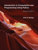 Introduction to Computation and Programming Using Python PDF