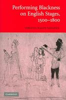 Performing Blackness on English Stages  1500 1800 PDF