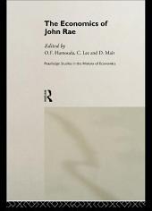 The Economics of John Rae