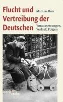 Flucht und Vertreibung der Deutschen PDF