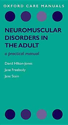 Neuromuscular Disorders in the Adult