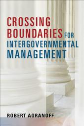 Crossing Boundaries for Intergovernmental Management