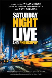 Saturday Night Live and Philosophy Book