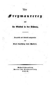 Die Freymaurerey und ihr Einfluß in der Schweiz