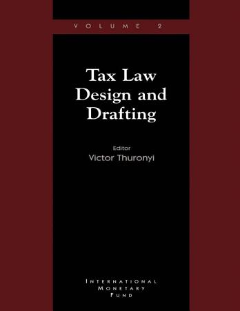 Tax Law Design and Drafting  Volume 2 PDF