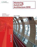 Mastering AutoCAD Architecture 2010 PDF