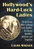 Hollywood s Hard Luck Ladies PDF
