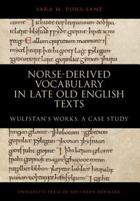 Norse derived Vocabulary in Late Old English Texts PDF