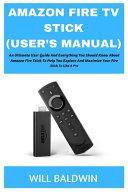 Amazon Fire TV Stick  User s Manual  PDF