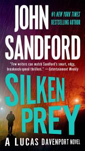 Silken Prey: A Lucas Davenport Novel