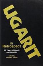Ugarit in Retrospect