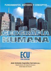 Geografía humana: fundamentos, métodos y conceptos