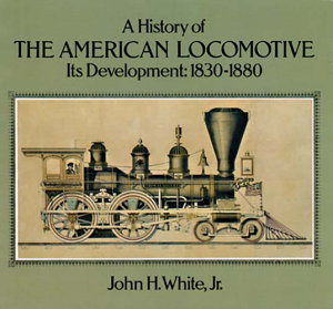 A History of the American Locomotive Book