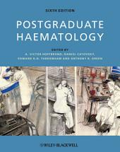Postgraduate Haematology: Edition 6