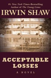 Acceptable Losses: A Novel