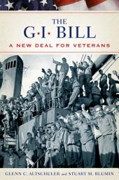 The GI Bill: The New Deal for Veterans