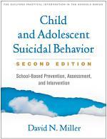 Child and Adolescent Suicidal Behavior, Second Edition
