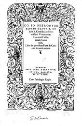 Co. Io. Hieronymi Albani ... libri de potestate Papæ&Concilii secunda editio