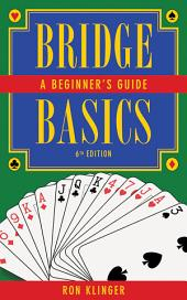 Bridge Basics: A Beginner's Guide