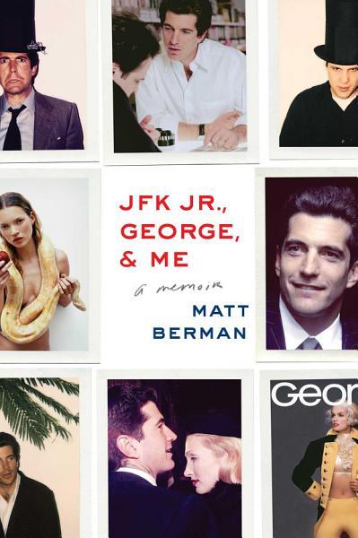 Download JFK Jr   George    Me Book