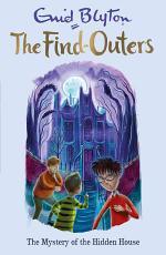 The Mystery of the Hidden House